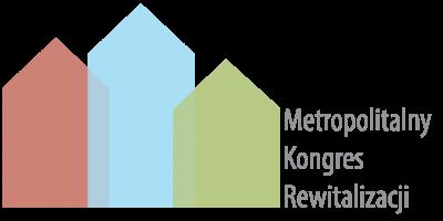 II Metropolitalny Kongres Rewitalizacji 2018